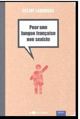 Pour une langue française non sexiste